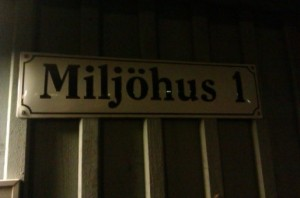 """Miljöhus"" is Swedish for ""Environmental Building."""